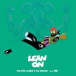 1 Major_Lazer_and_DJ_Snake_-_Lean_On_(feat._MØ)