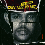 18 Can't_Feel_My_Face_by_The_Weeknd