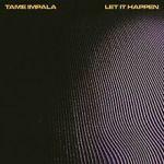 2 Tame_Impala_-_Let_It_Happen_cover_art