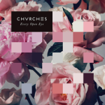 50 CHVRCHES_-_Every_Open_Eye