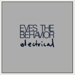 80 Eves-The-Behavior-Electrical